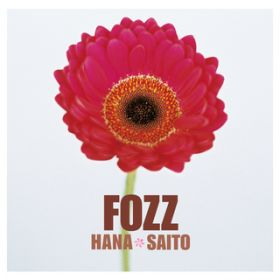 Fozz 〜Greatest Japanese Songs〜 / 斉藤花
