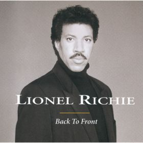 Back To Front / Lionel Richie