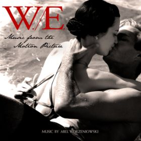 W.E. - Music From The Motion Picture / Abel Korzeniowski