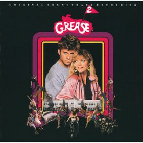 アルバム - Grease 2 (Soundtrack) / Various Artists