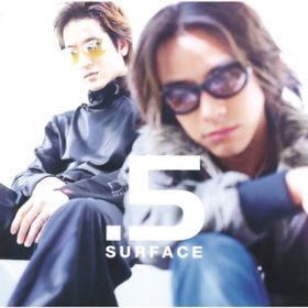 アルバム - .5(HALF)/about love / SURFACE