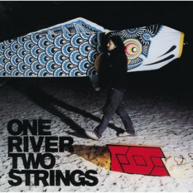 ONE RIVER TWO STRINGS / FOE
