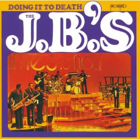 Doing It To Death / The J.B.'s