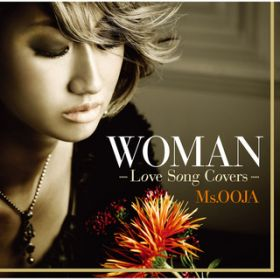 WOMAN -Love Song Covers- / Ms.OOJA