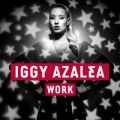 Iggy Azaleaの曲/シングル - Work (BURNS Purple Rain Version)