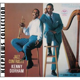アルバム - Jazz Contrasts [Keepnews Collection] (Remastered) / Kenny Dorham