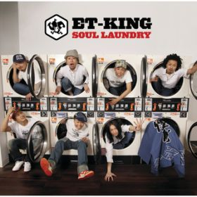アルバム - SOUL LAUNDRY / ET-KING