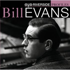アルバム - Riverside Profiles: Bill Evans (International Version - no bonus disc) / ビル・エヴァンス