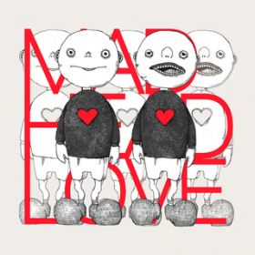 MAD HEAD LOVE / 米津玄師