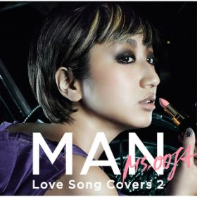 MAN —Love Song Covers 2- / Ms.OOJA