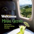 Welcome To MINAS GERAIS - Music From The Heart Of Country