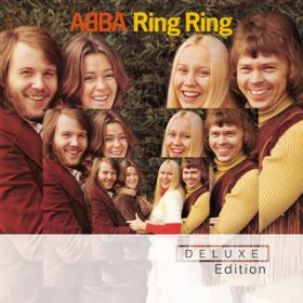 Ring Ring (Deluxe Edition) / アバ