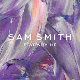Stay With Me (Darkchild Version) / Sam Smith