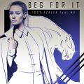 Iggy Azaleaの曲/シングル - Beg For It (SloWolf Remix)