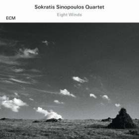 アルバム - Eight Winds / Sokratis Sinopoulos Quartet