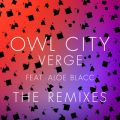 Owl Cityの曲/シングル - Verge (Tom Swoon Remix)