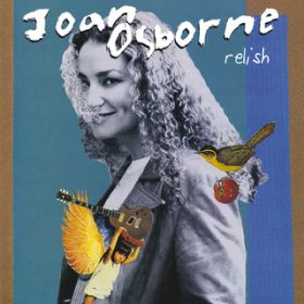 Relish (20th Anniversary Edition) / Joan Osborne