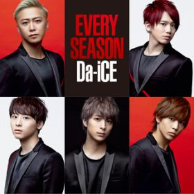 Every Season / Da-iCE