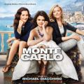 Monte Carlo (Original Motion Picture Soundtrack)