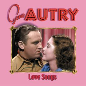 I Just Want You / Gene Autry