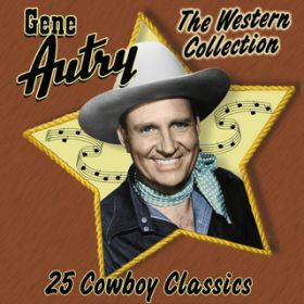 Rounded Up In Glory / Gene Autry