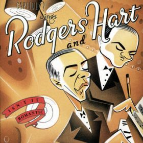 "Capitol Sings Rodgers & Hart: ""Isn't It Romantic"" / Various Artists"