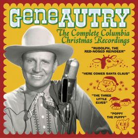 Here Comes Santa Claus (Right Down Santa Claus Lane) (1953 Version) / Gene Autry