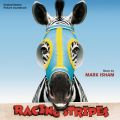 Racing Stripes (Original Motion Picture Soundtrack)
