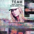 Iggy Azaleaの曲/シングル - Team (Young Bombs Remix)