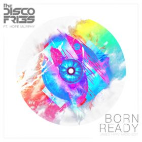 Born Ready (James Hype Radio Edit) / Disco Fries