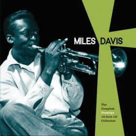 アルバム - The Complete Prestige 10-Inch LP Collection / Miles Davis