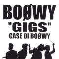 """GIGS"" CASE OF BOφWY"