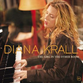 The Girl In The Other Room / Diana Krall