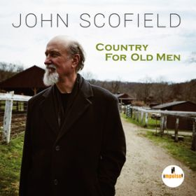 アルバム - Country For Old Men / John Scofield