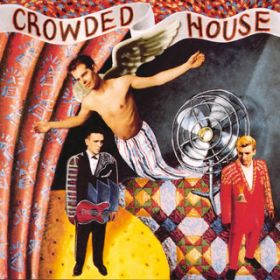 Crowded House / Crowded House