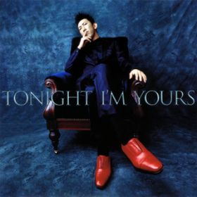 TONIGHT I'M YOURS / B-SIDE RENDEZ-VOUS / 布袋寅泰