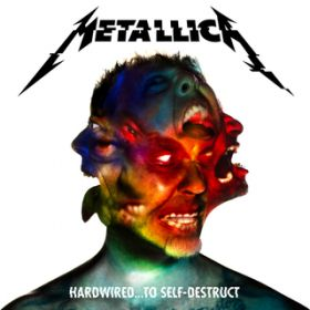 Hardwired…To Self-Destruct (Deluxe) / メタリカ