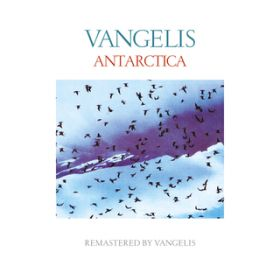 Theme From Antarctica / Vangelis