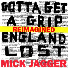 アルバム - Gotta Get A Grip / England Lost (Reimagined) / ミック・ジャガー