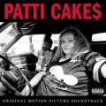Patti Cake$ (Original Motion Picture Soundtrack)