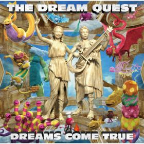 THE THEME OF THE DREAM QUEST / DREAMS COME TRUE