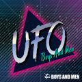 シングル - UFO / BOYS AND MEN