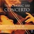 The Classic 100: Concerto ? The Top 10 & Selected Highlights
