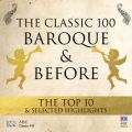 The Classic 100: Baroque & Before ? The Top 10 & Selected Highlights