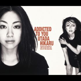 Addicted To You (UNDERWATER MIX) / 宇多田ヒカル