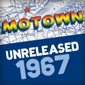 Motown Unreleased 1967 / ヴァリアス・アーティスト
