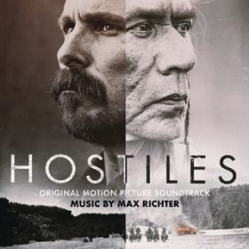 Hostiles (Original Motion Picture Soundtrack) / マックス・リヒター