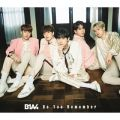 アルバム - Do You Remember / B1A4
