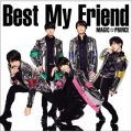 アルバム - Best My Friend / MAG!C☆PRINCE