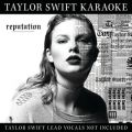 Taylor Swift Karaoke: reputation